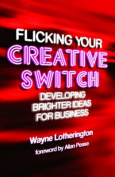 Flicking Your Creative Switch