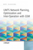 UMTS Network Planning, Optimization and Inter-operation with GSM
