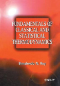 Fundamentals of Classical and Statistical Thermodynamics