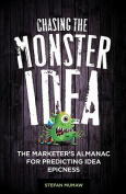 Chasing the Idea Monster