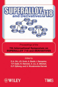 Superalloy 718 and Derivatives