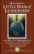 Jeffrey Gitomer's Little Book of Leadership