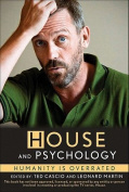 House and Psychology
