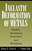 Inelastic Deformation of Metals