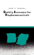 Quality Assurance for Biopharmaceuticals
