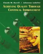 Achieving Quality Through Continual Improvement