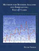 Methods for Business Analysis and Forecasting