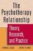 The Psychotherapy Relationship