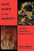 Mao, Marx and the Market