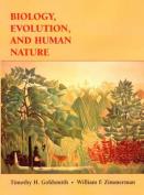 Biology, Evolution and Human Behavior