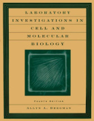 Laboratory Investigations in Cell and Molecular Biology