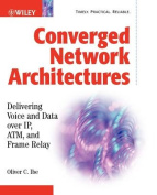Converged Network Architectures