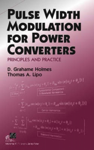 Pulse Width Modulation for Power Converters: Principles and Practice (IEEE