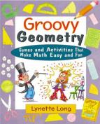 Groovy Geometry