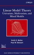 Linear Model Theory