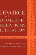 Divorce and Domestic Relations Litigation