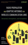 Radio Propagation and Adaptive Antennas for Wireless Communication Links