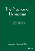The Practice of Hypnotism