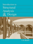 Introduction to Structural Analysis and Design