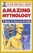 The Amazing Mythology