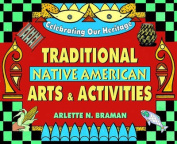 Traditional Native American Arts and Activities