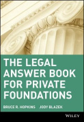 The Legal Answer Book for Private Foundations