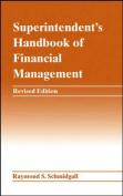 Superintendent's Handbook of Financial Management
