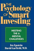 The Psychology of Smart Investing