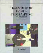 Techniques of PROLOG Programming