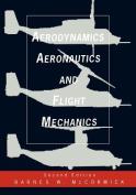 Aerodynamics, Aeronautics, and Flight Mechanics