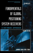 Fundamentals of Global Positioning System Receivers