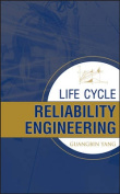 Life Cycle Reliability Engineering