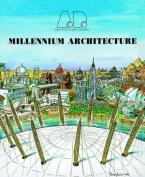Millennium Architecture