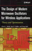 The Design of Modern Microwave Oscillators for Wireless Applications