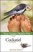 Cockatiel (Happy Healthy Pet)