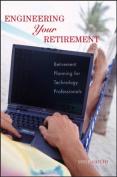 Engineering Your Retirement