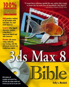 3ds Max 8 Bible with DVD ROM