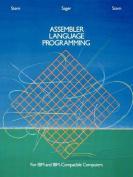 Assembler Language Programming for I .B. M. and I. B. M.-compatible Computers