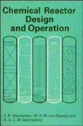 Chemical Reactor Design and Operation