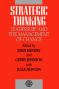 Strategic Thinking, Leadership and the Management of Change