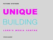 Unique Building of Future Systems