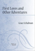 First Loves and Other Adventures