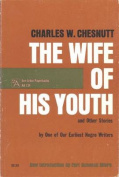 """""""The Wife of His Youth and Other Stories"""