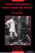 Capitalism and Confrontation in Sumatra's Plantation Belt, 1870-1979
