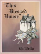 This Blessed House