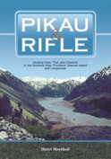 Pikau and Rifle