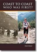 Coast to Coast: Who Was First