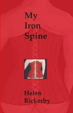 My Iron Spine: Poems