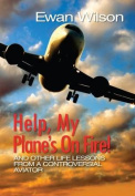 Help, My Plane's on Fire!