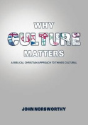 Why Culture Matters